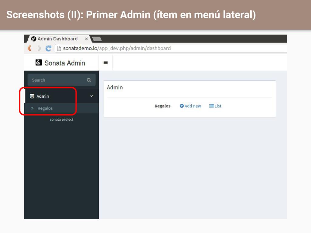 Screenshots (II): Primer Admin (ítem en menú la...