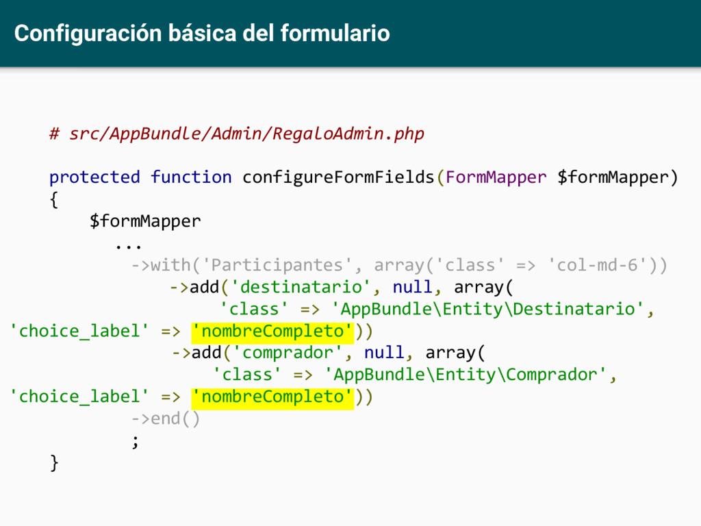 Configuración básica del formulario # src/AppBu...