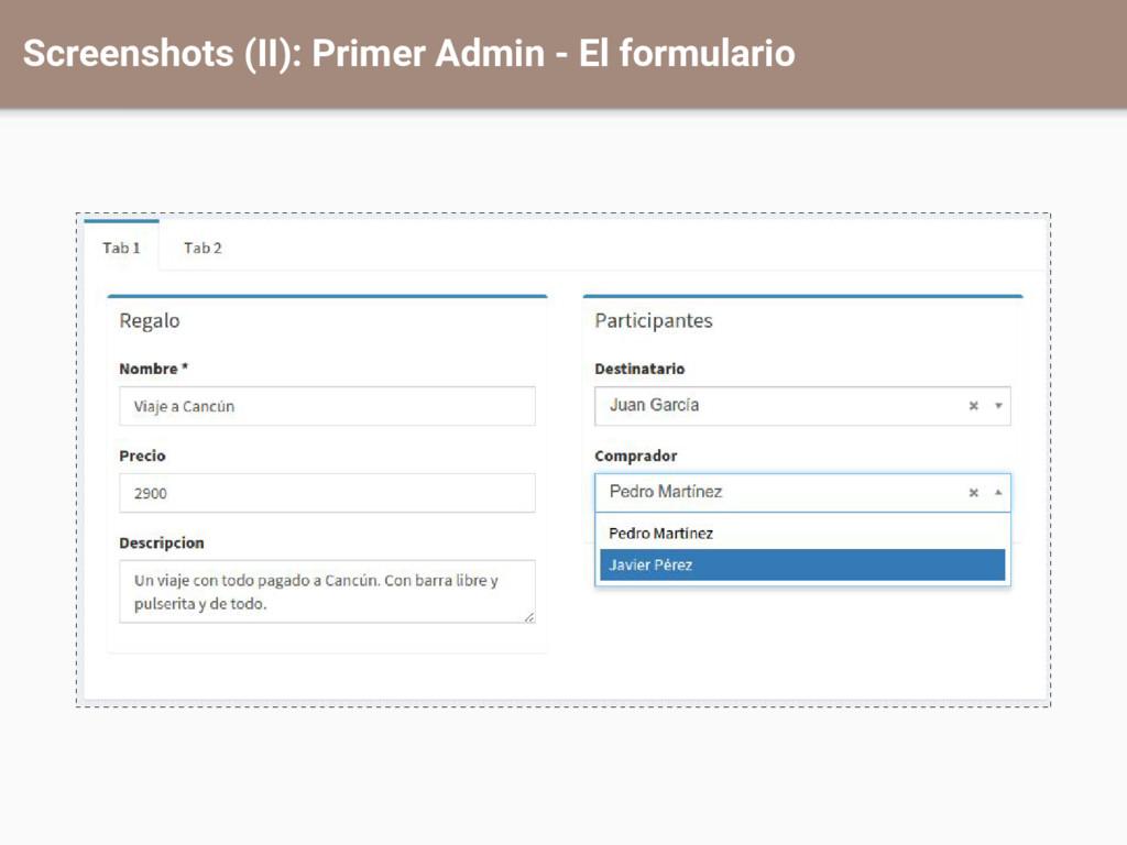 Screenshots (II): Primer Admin - El formulario