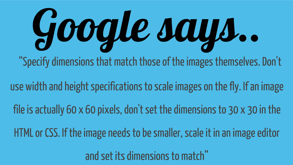 "Google says.. ""Specify dimensions that match th..."