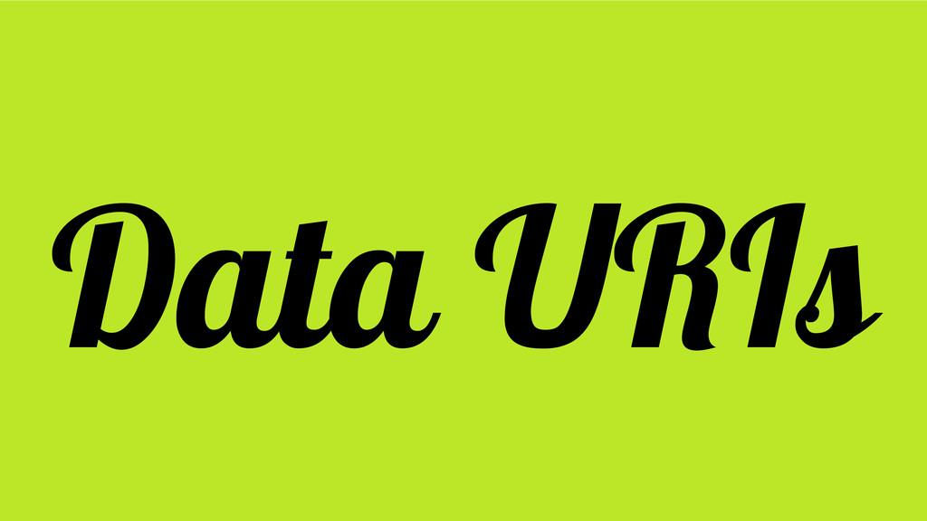 Data URIs