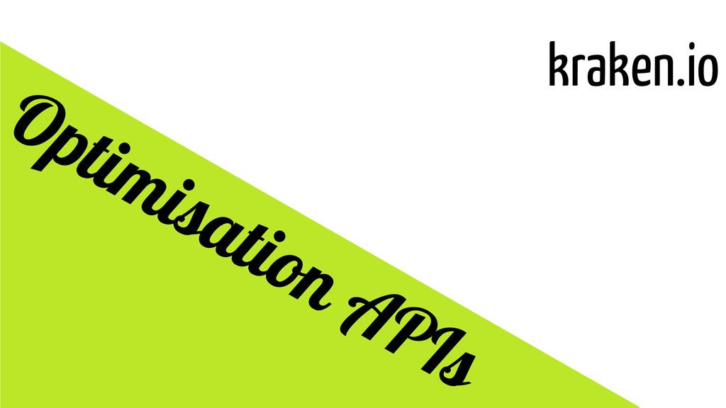 kraken.io Optimisation APIs