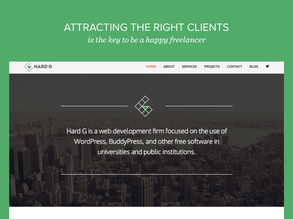 ATTRACTING THE RIGHT CLIENTS is the key to be a...