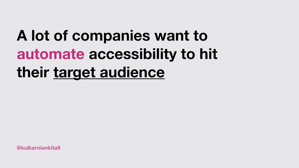 @kulkarniankita9 A lot of companies want to aut...