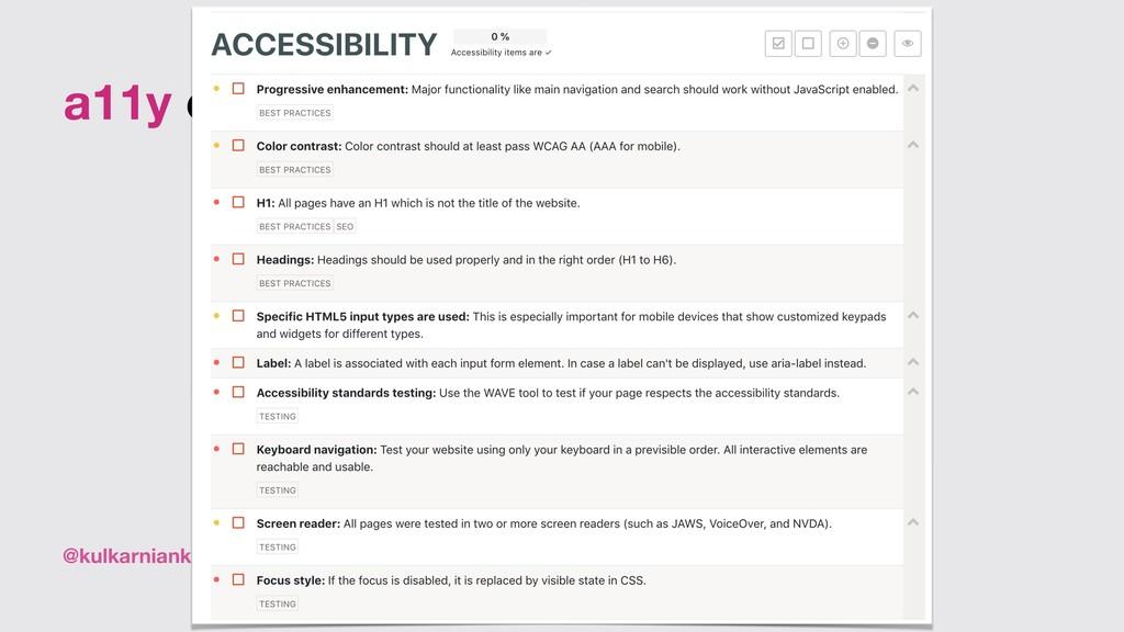 @kulkarniankita9 a11y checklist