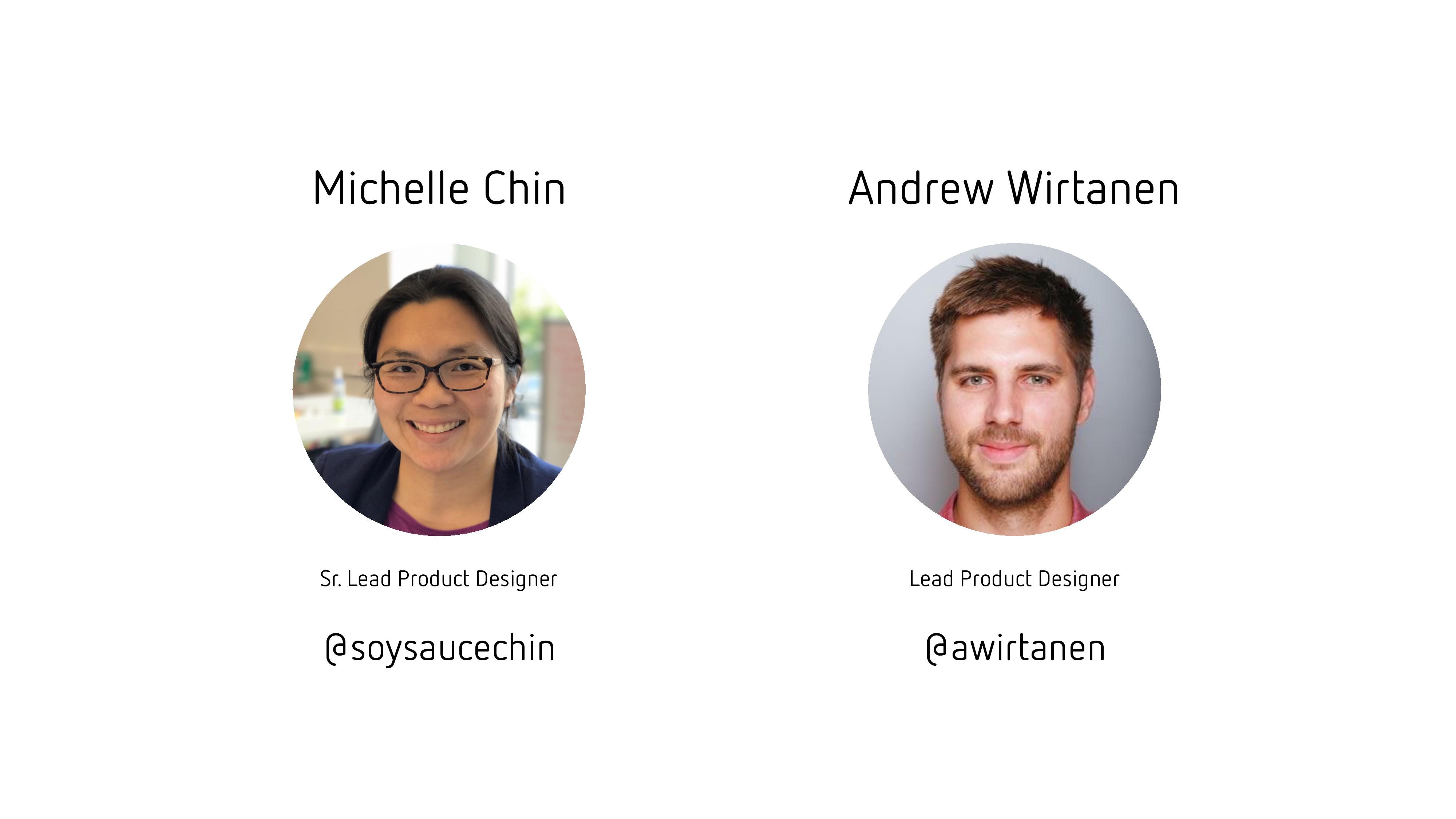 Andrew Wirtanen @awirtanen Lead Product Designe...
