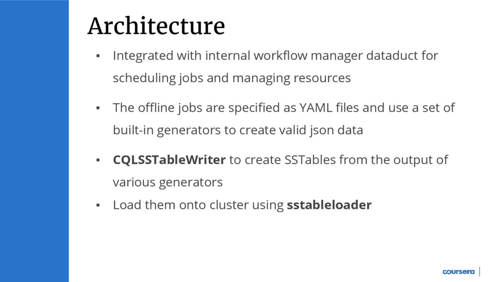 ▪ Integrated with internal workflow manager dat...