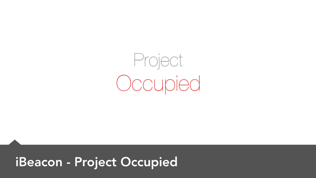 iBeacon - Project Occupied