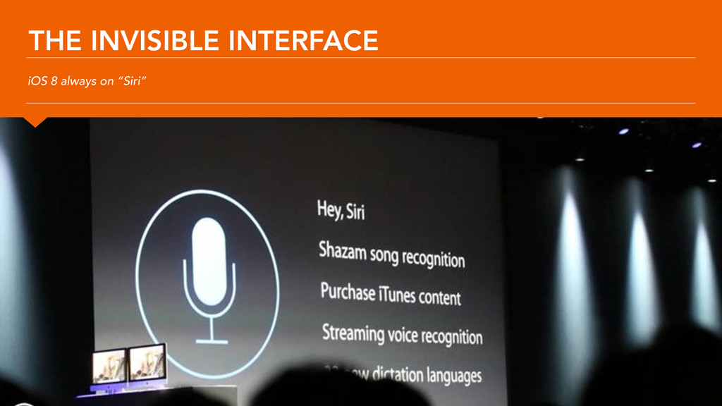 """THE INVISIBLE INTERFACE iOS 8 always on """"Siri"""""""