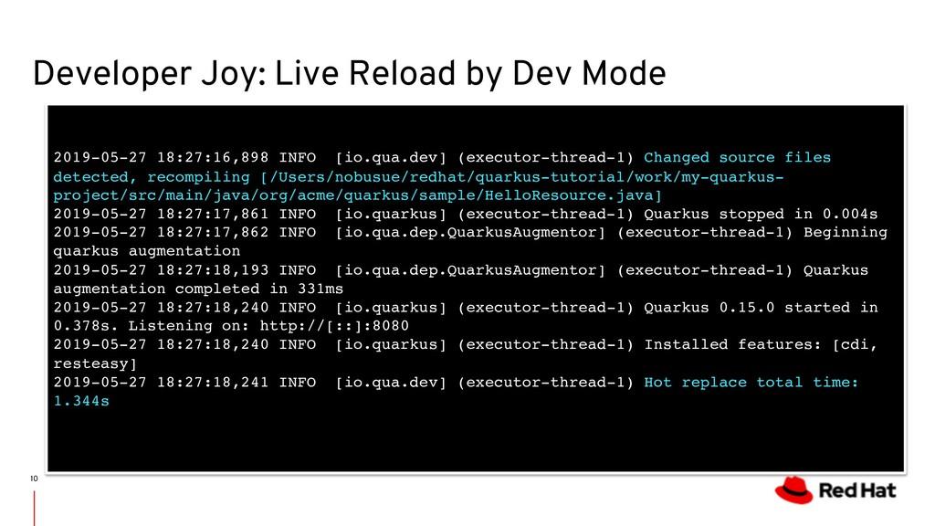 Developer Joy: Live Reload by Dev Mode 10 2019-...