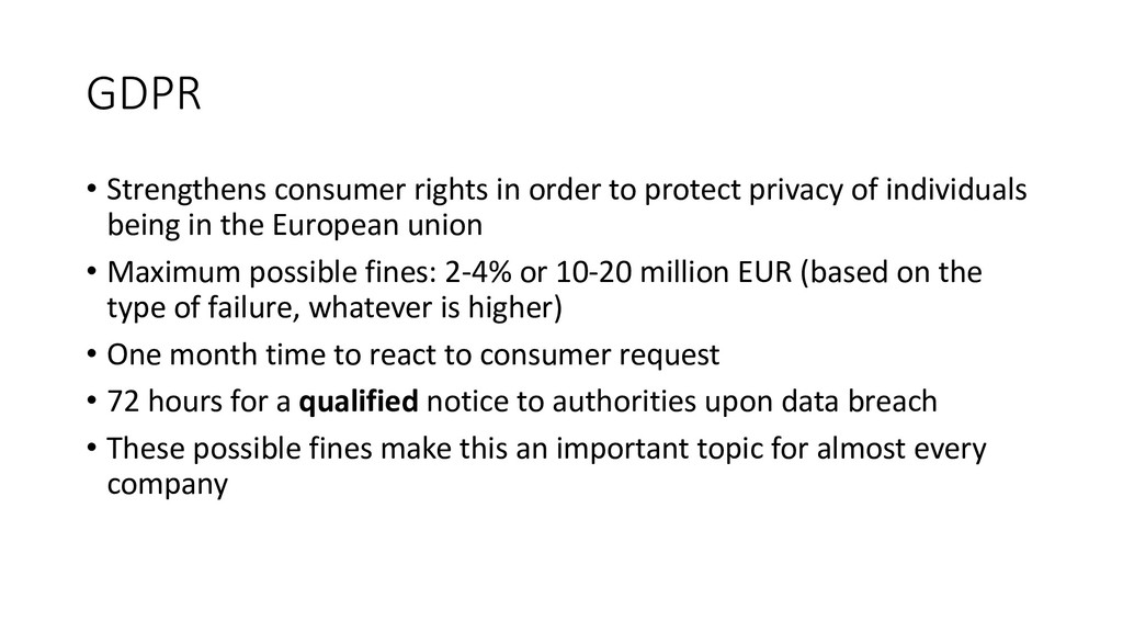 GDPR • Strengthens consumer rights in order to ...