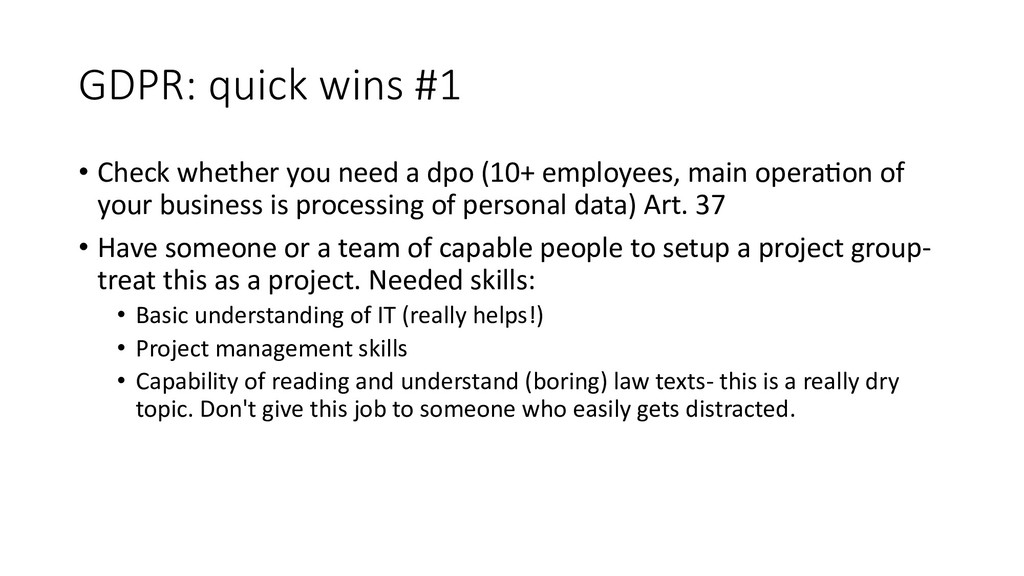 GDPR: quick wins #1 • Check whether you need a ...