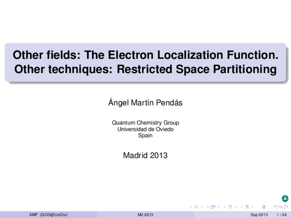 Other fields: The Electron Localization Function...