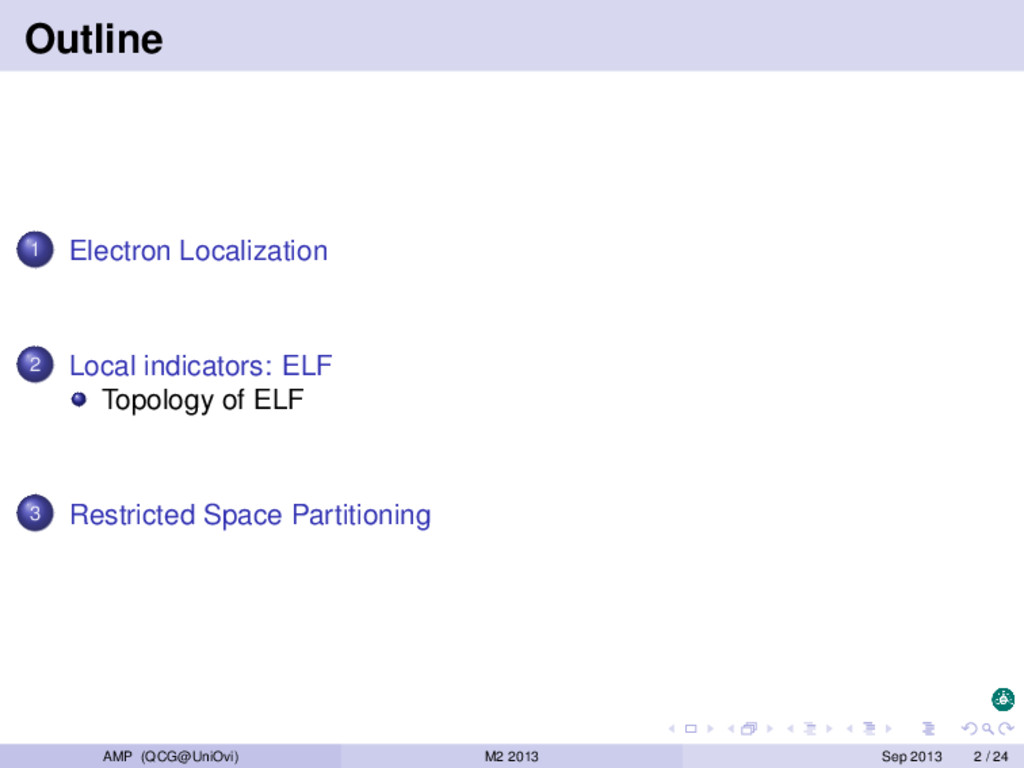 Outline 1 Electron Localization 2 Local indicat...