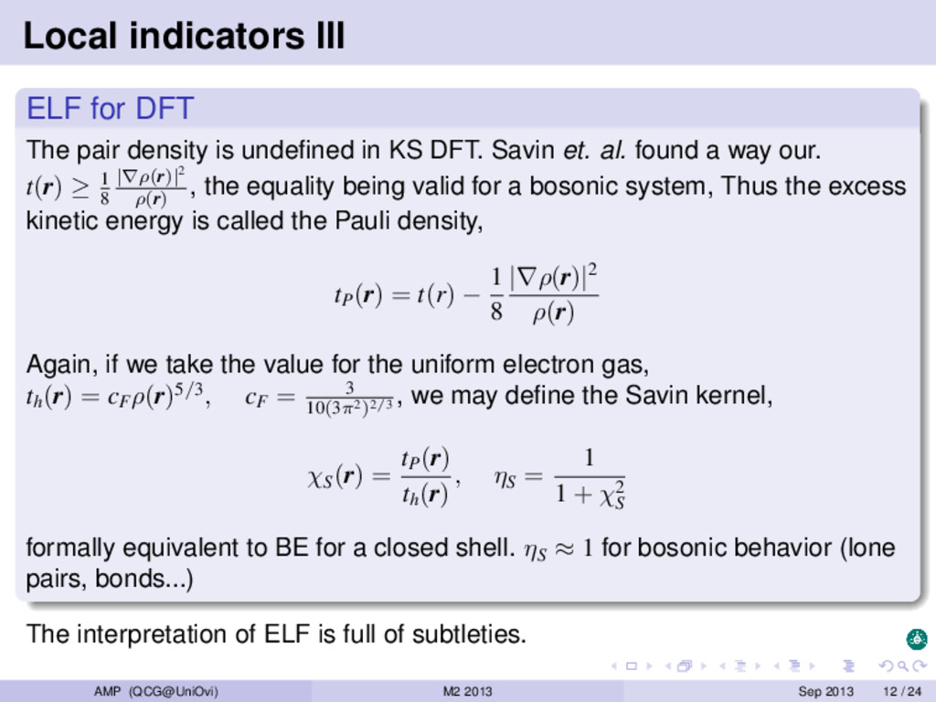 Local indicators III ELF for DFT The pair densi...