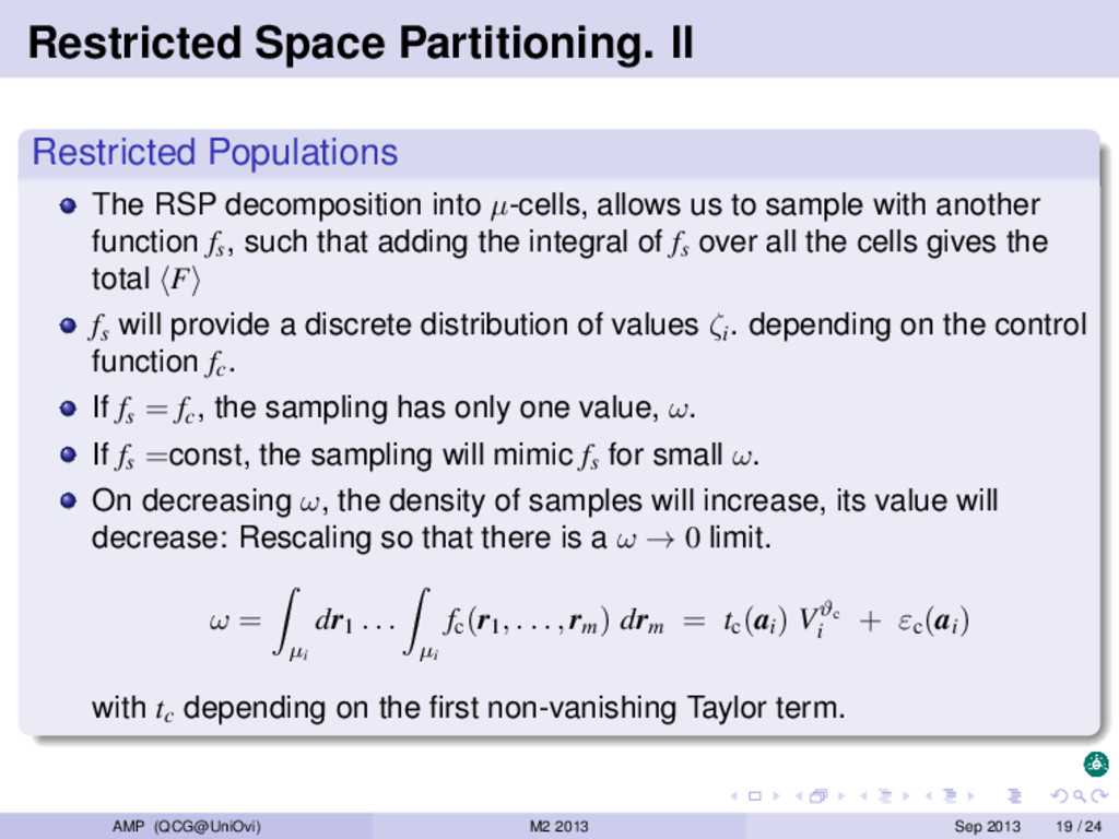 Restricted Space Partitioning. II Restricted Po...