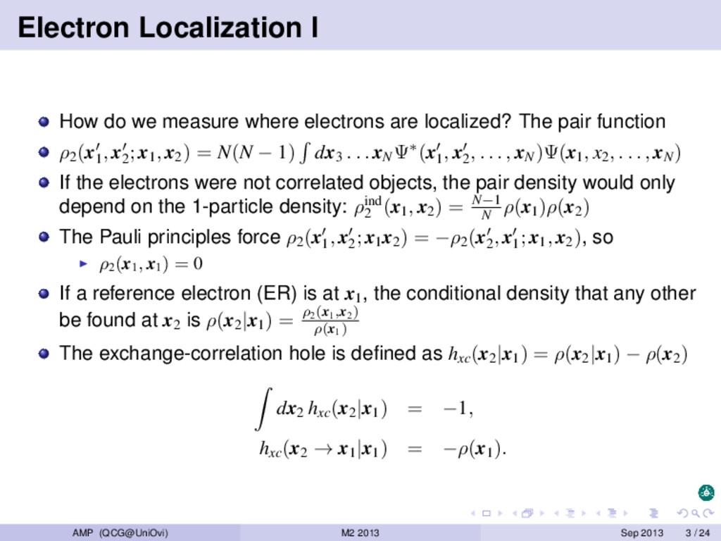 Electron Localization I How do we measure where...