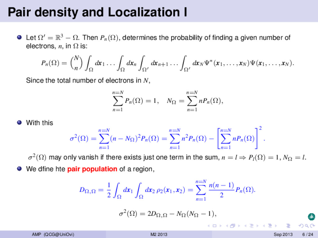 Pair density and Localization I Let Ω = R3 − Ω....