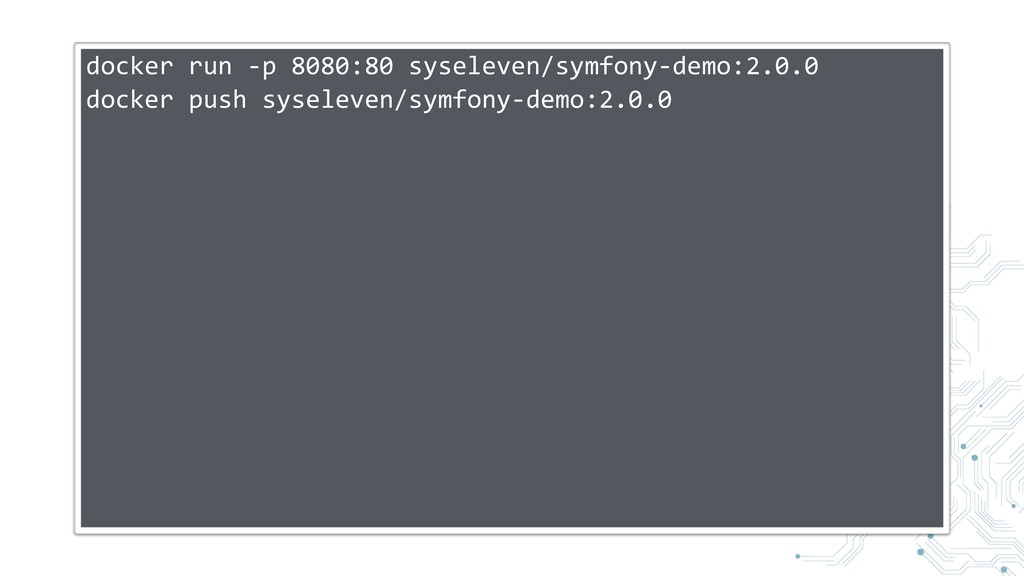 docker run -p 8080:80 syseleven/symfony-demo:2....