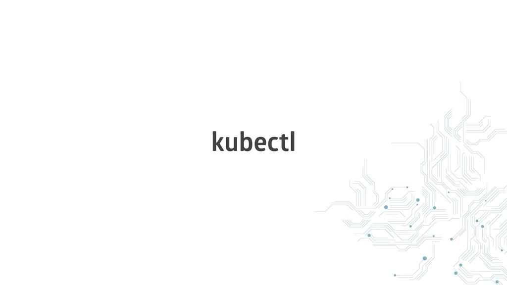 kubectl