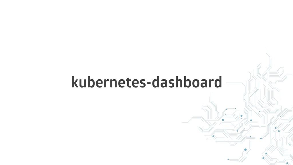 kubernetes-dashboard