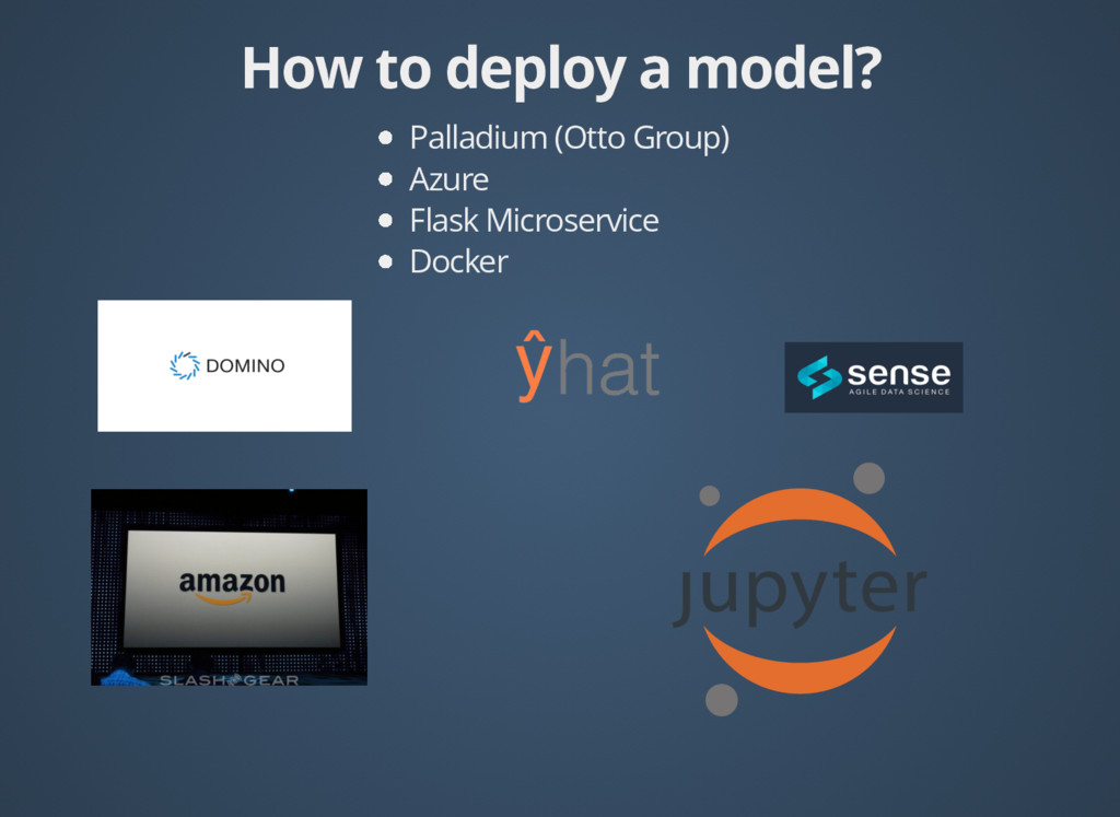 How to deploy a model How to deploy a model? ? ...