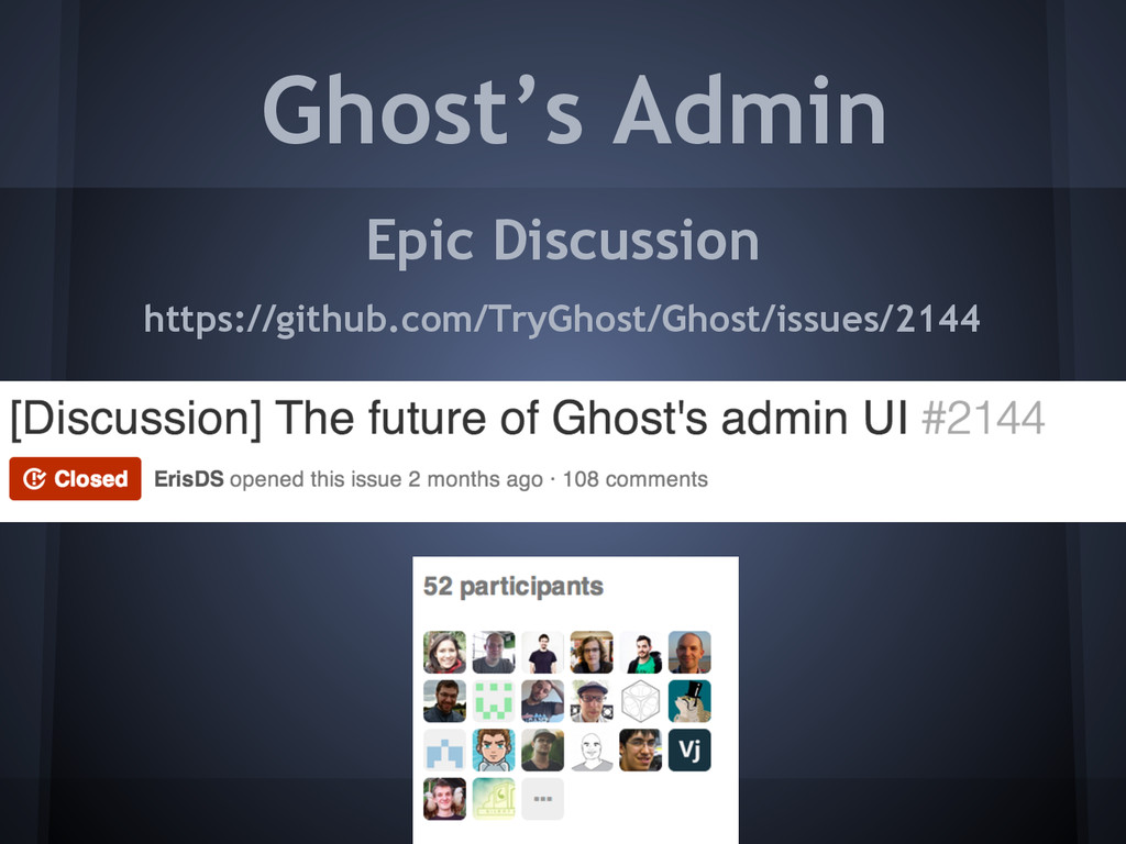 Ghost's Admin Epic Discussion https://github.co...