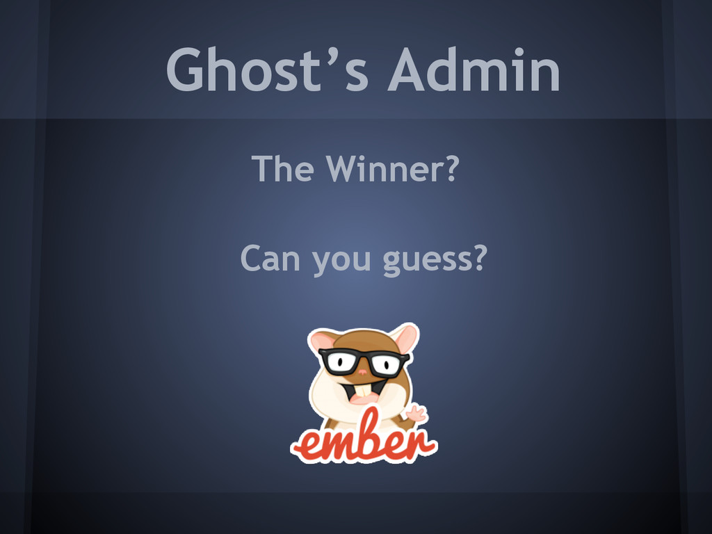 Ghost's Admin The Winner? Can you guess?