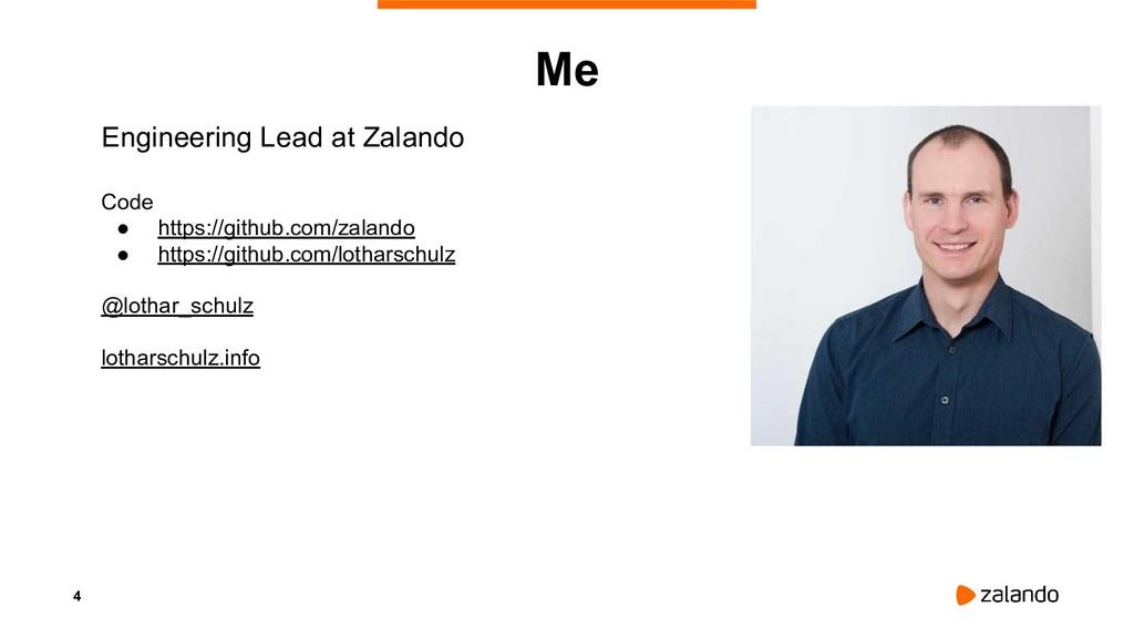 4 Me Engineering Lead at Zalando Code ● https:/...