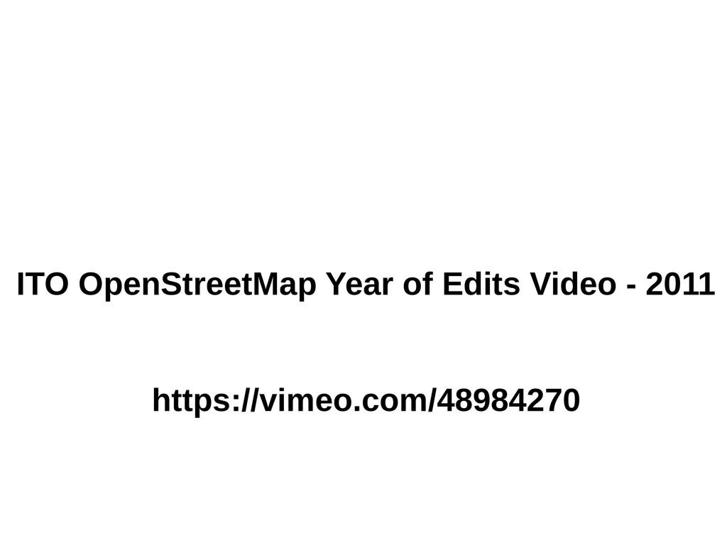 ITO OpenStreetMap Year of Edits Video - 2011 ht...