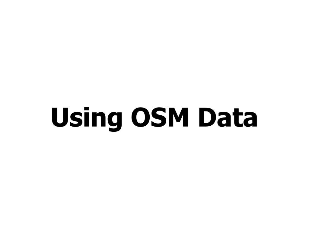Using OSM Data