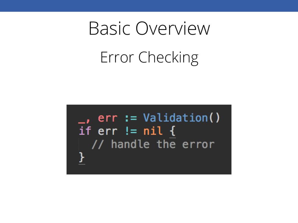 Basic Overview Error Checking