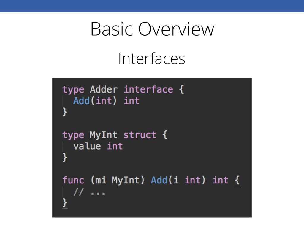 Basic Overview Interfaces