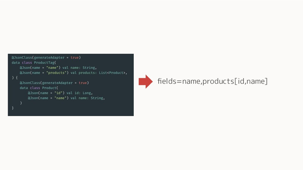 fields=name,products[id,name]