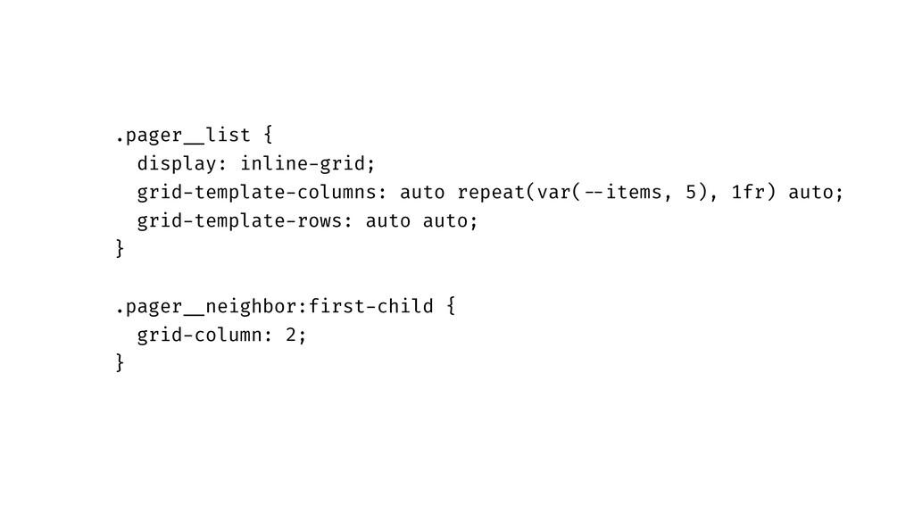 ".pager""__list { display: inline-grid; grid-temp..."