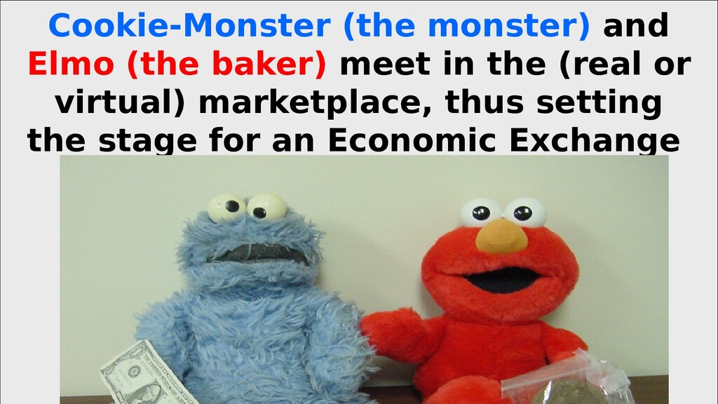 Cookie-Monster (the monster) and Elmo (the bake...