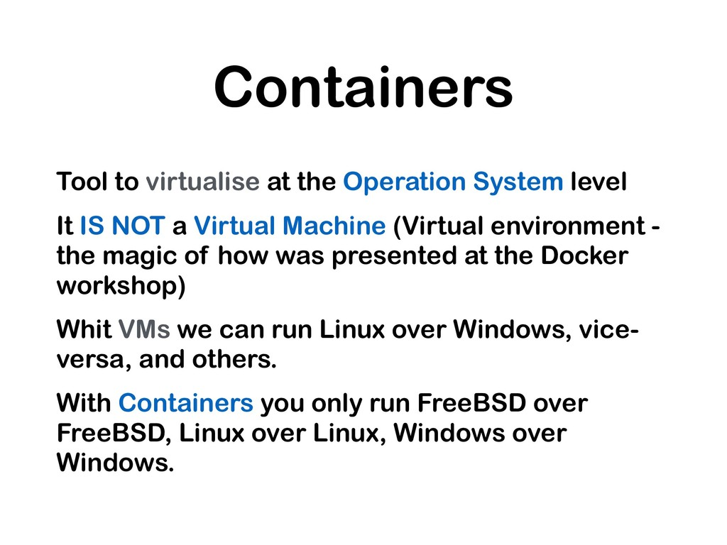 Containers Tool to virtualise at the Operation ...