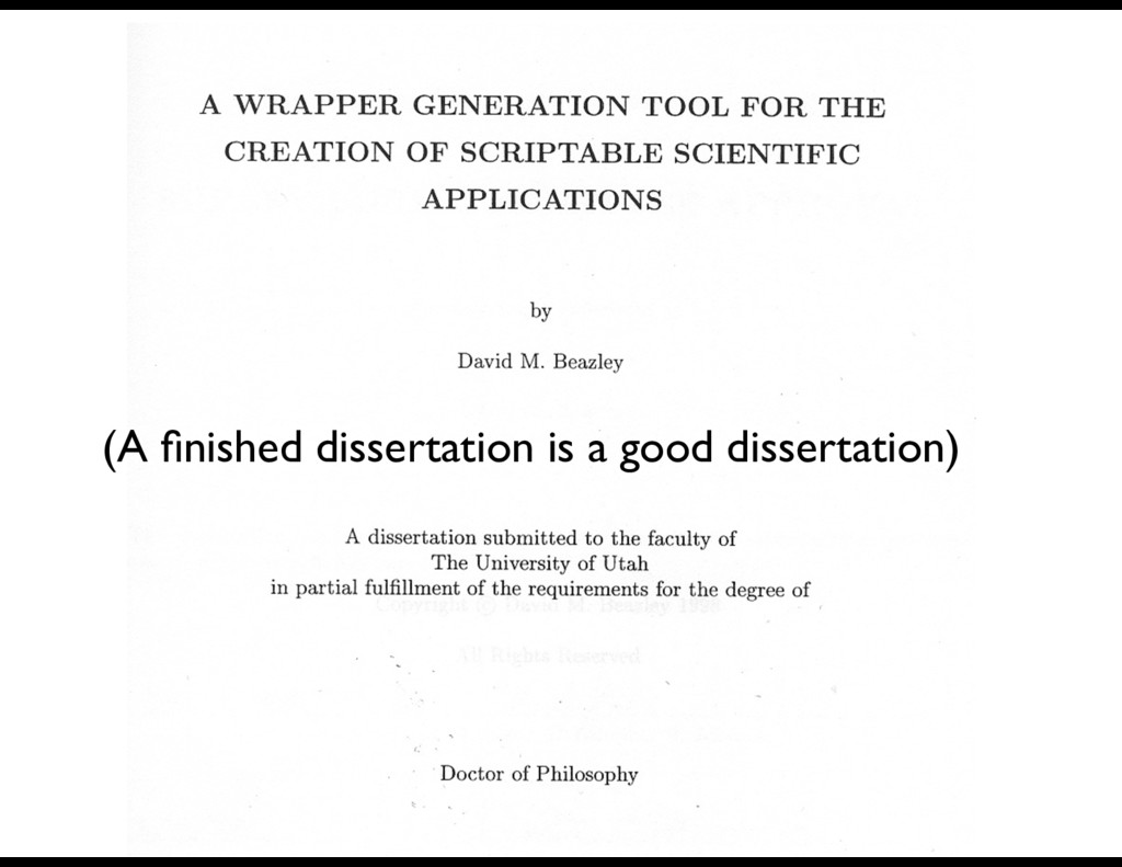(A finished dissertation is a good dissertation)