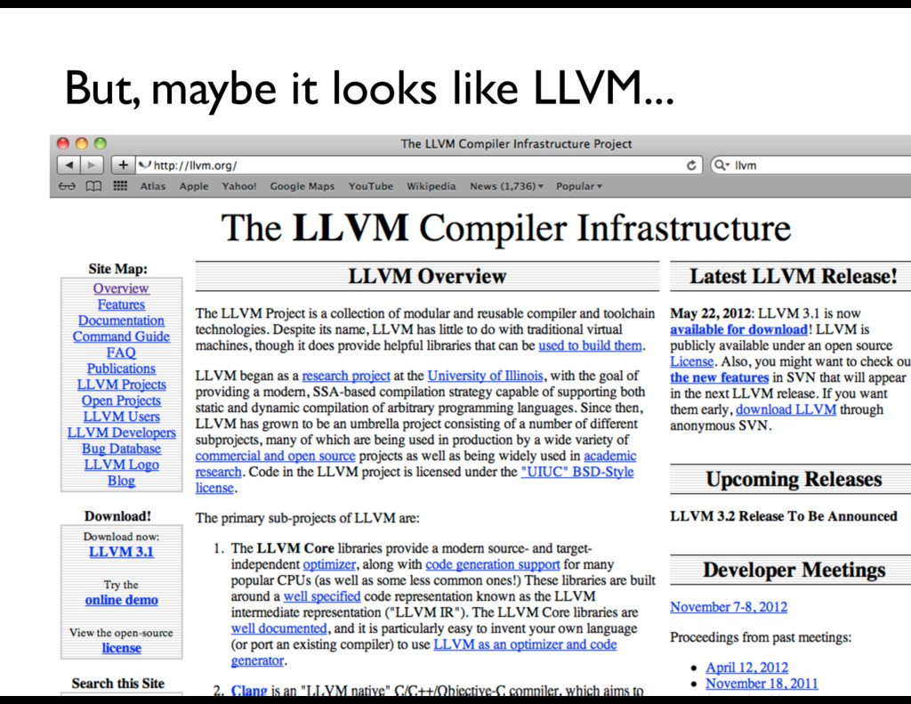 But, maybe it looks like LLVM...