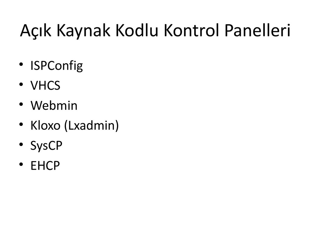 Açık Kaynak Kodlu Kontrol Panelleri • ISPConfig...