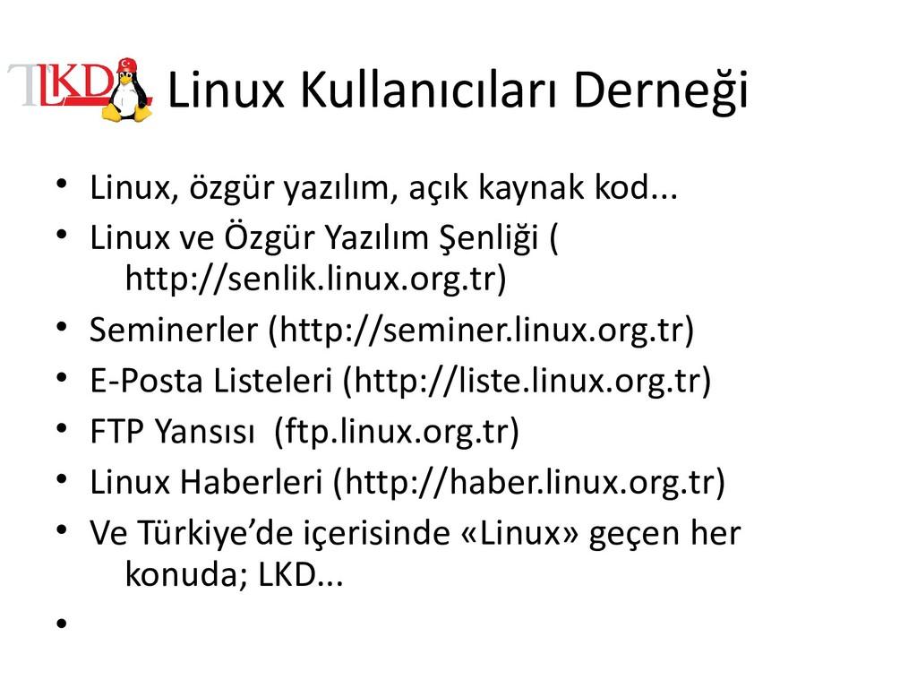 Linux Kullanıcıları Derneği • Linux, özgür yazı...