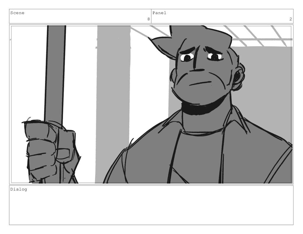 Scene 8 Panel 2 Dialog