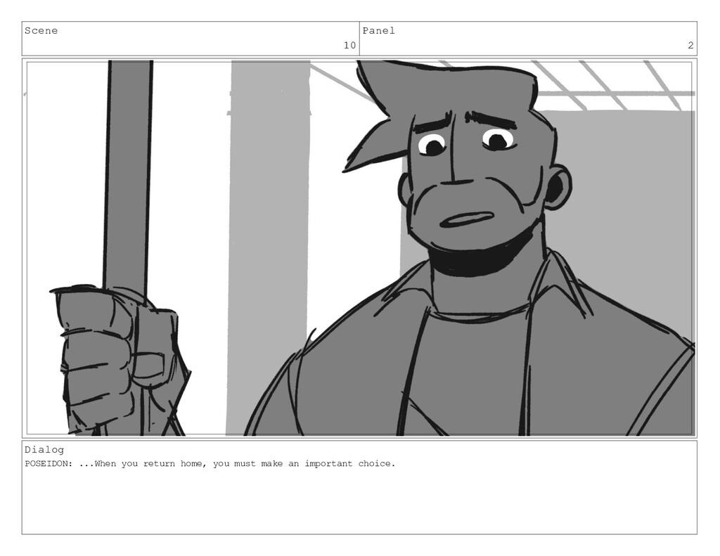 Scene 10 Panel 2 Dialog POSEIDON: ...When you r...