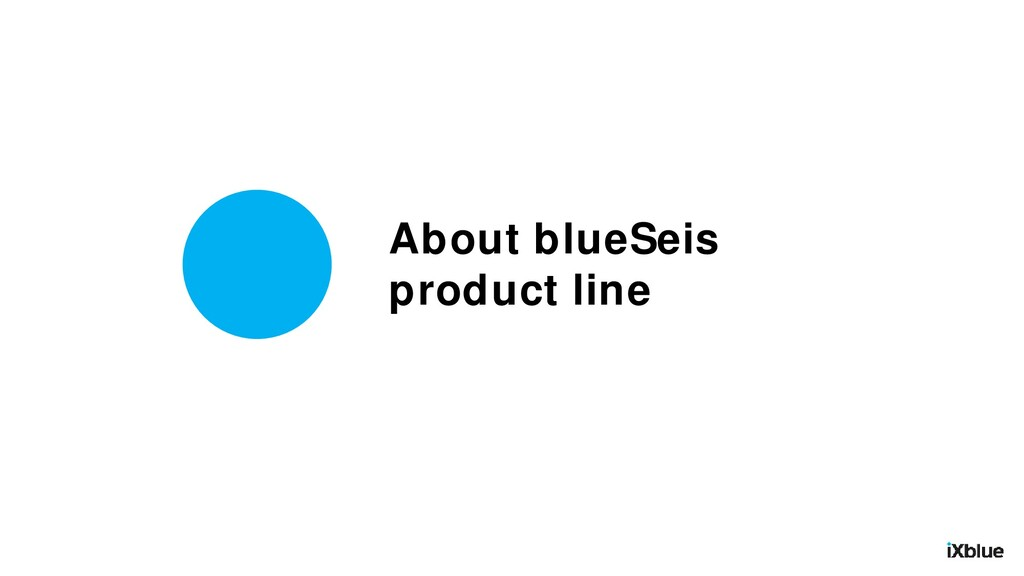 About blueSeis product line