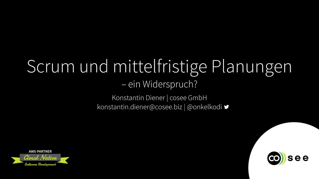 Scrum und mittelfristige Planungen – ein Widers...