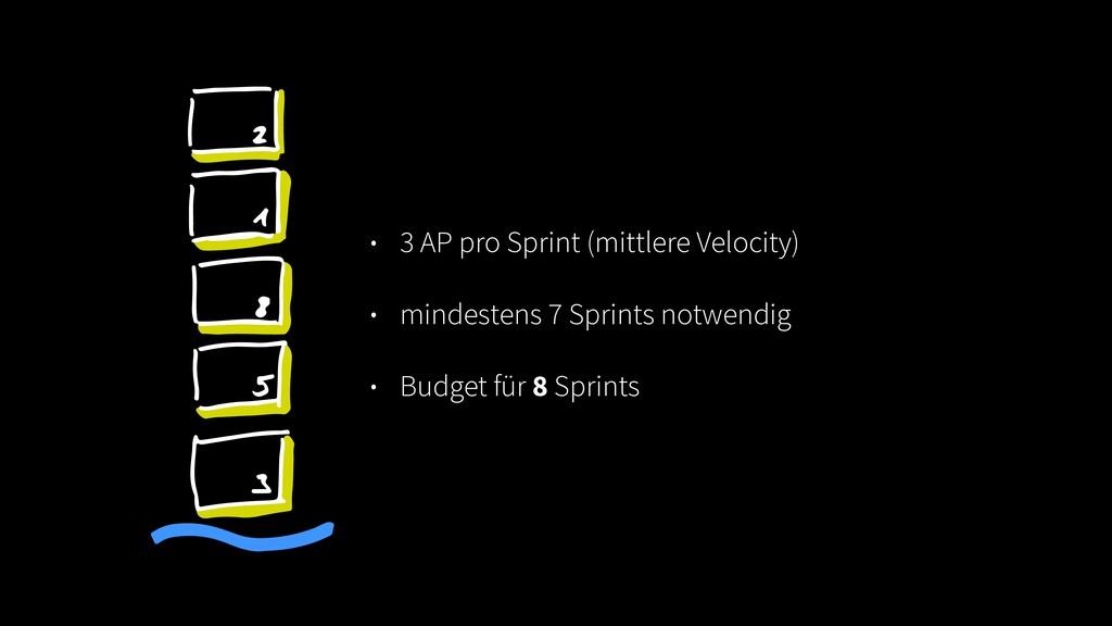 • 3 AP pro Sprint (mittlere Velocity) • mindest...