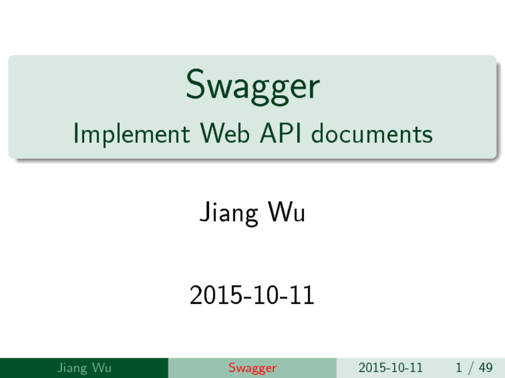 Swagger Implement Web API documents Jiang Wu 20...