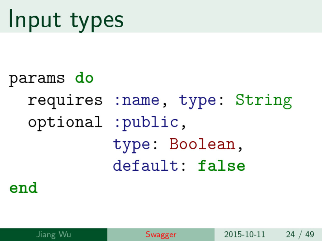 Input types params do requires :name, type: Str...
