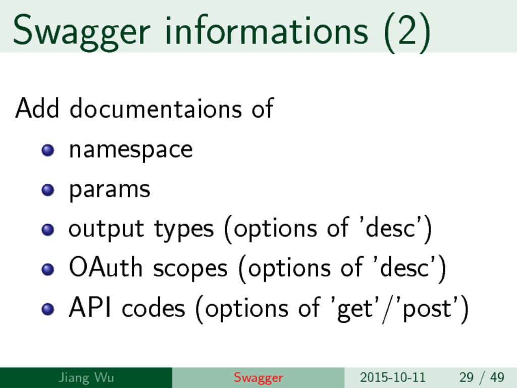 Swagger informations (2) Add documentaions of n...