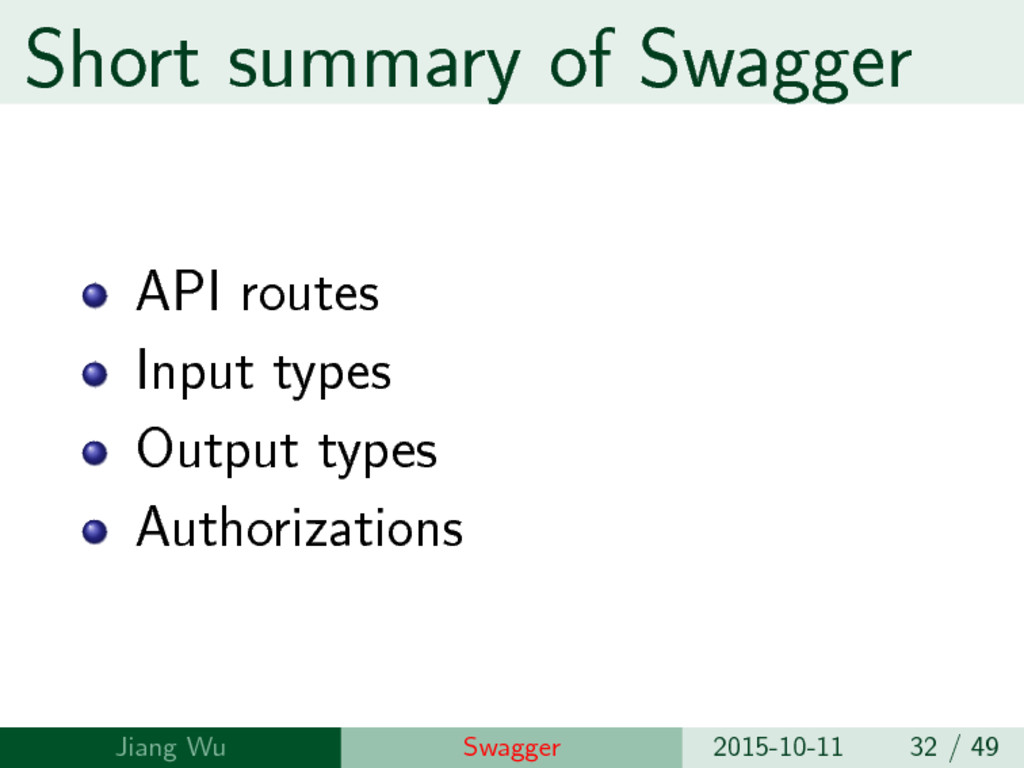 Short summary of Swagger API routes Input types...